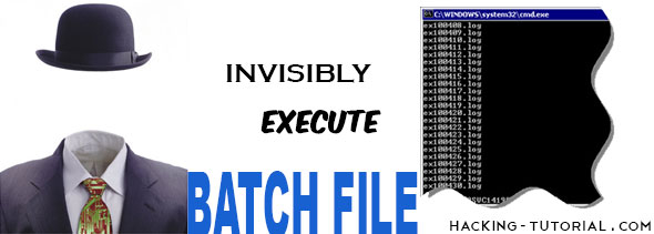 Invisibly Execute BAT File in the Background | Ethical