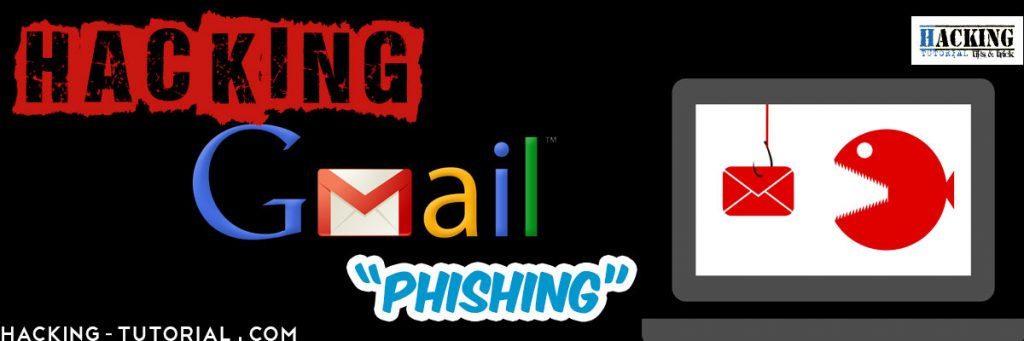 Hacking GMail Using Phishing Method and Prevention | Ethical Hacking